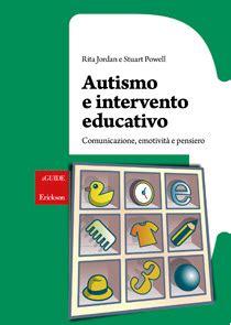 test sull autismo autismo e intervento educativo