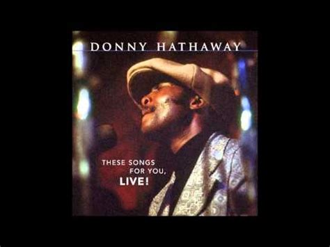 donny hathaway a song for you mp3 7 51 mb donny hathaway i love you more than you ever