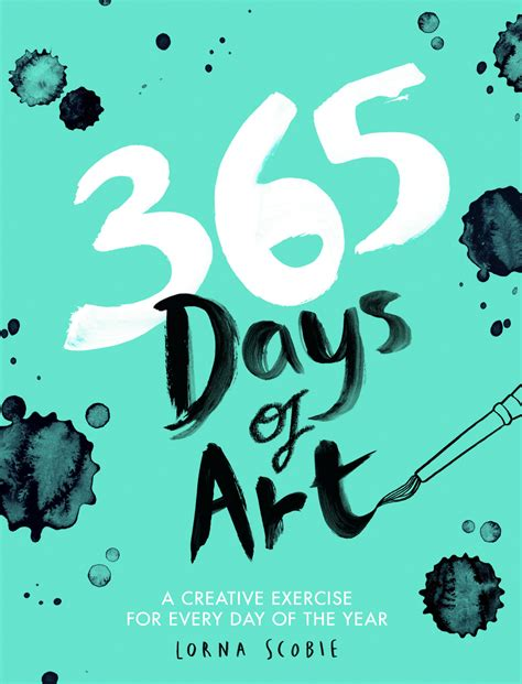 for day 365 days of a creative exercise for every day of the