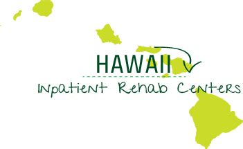 Inpatient Detox Hawaii by 4 Hawaii Inpatient Rehab Centers