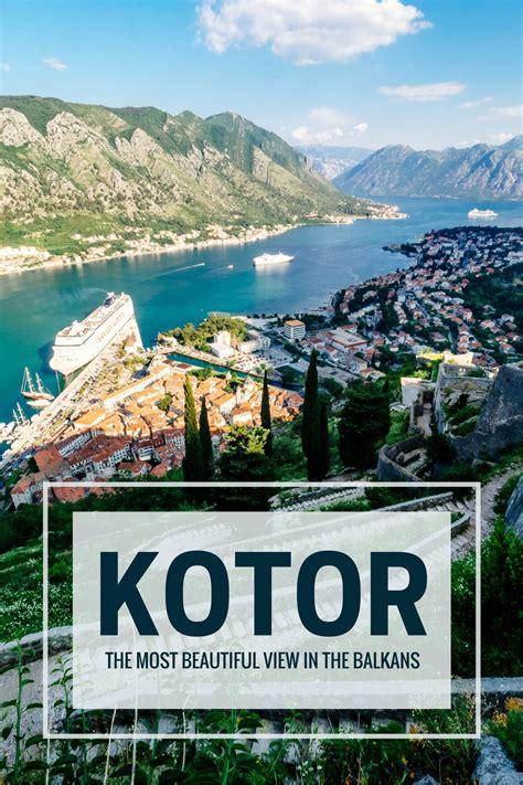 kotor  day itinerary   view