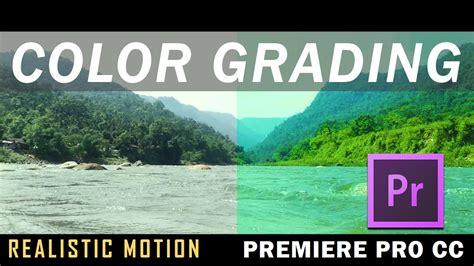 tutorial adobe premiere pro cc 2017 indonesia color grade in premiere pro cc 2017 how to color grade