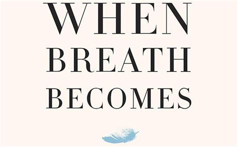 libro when breath becomes air 261 best necessary reading images on books to