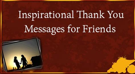 Thank You Note To Inspiring Inspirational Thank You Messages For Friends