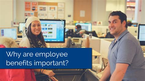 Advantages Of Desking To The Employee by Why Are Employee Benefits Important To Your Small Business