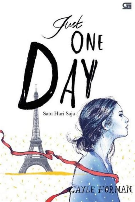 Satu Hari Bersamamu For One More Day Cover Baru bukukita satu hari saja just one day cover baru