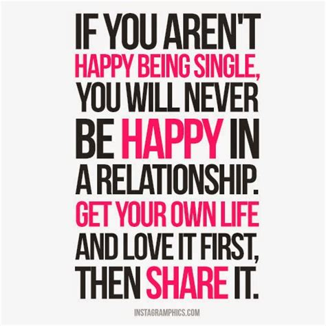 Single Is Happy quotes about being single and happy