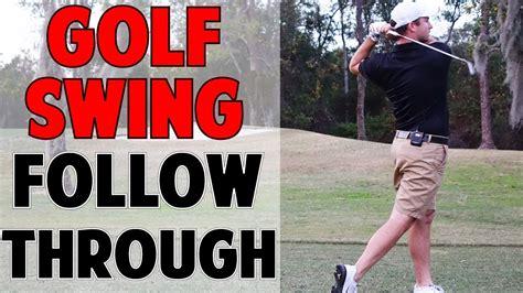 golf swing follow through golf swing follow through