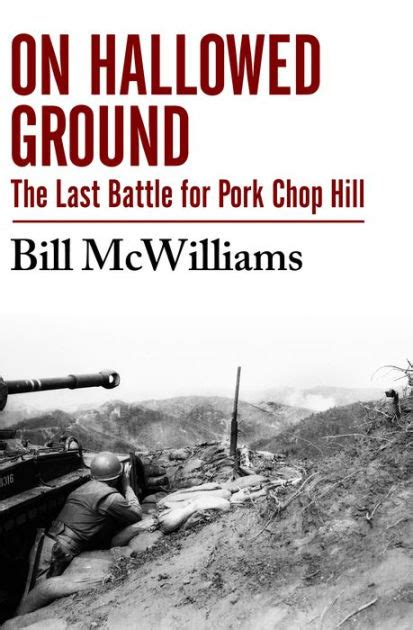 libro siege of dragonard hill on hallowed ground the last battle for pork chop hill by bill mcwilliams nook book ebook
