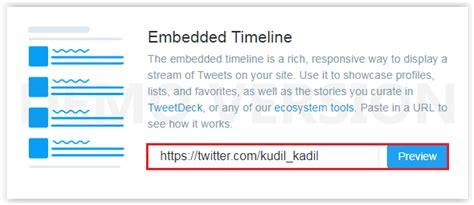 cara membuat timeline twitter di website cara membuat widget embedded timeline di blogger tips