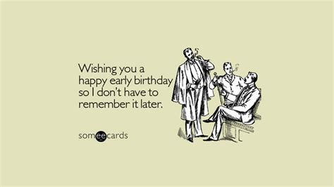 Happy Early Birthday Quotes 33 Funny Happy Birthday Quotes And Wishes For Facebook