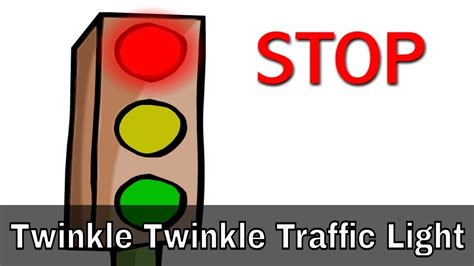 twinkle twinkle traffic light twinkle twinkle traffic light nursery rhymes