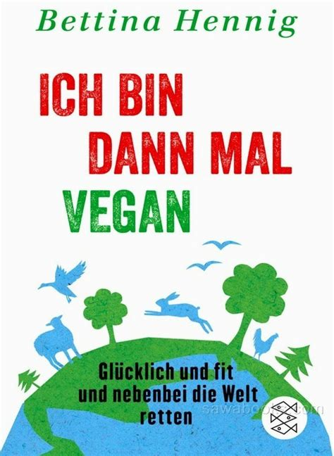 today i m a books now i m a vegan ich bin dann mal vegan