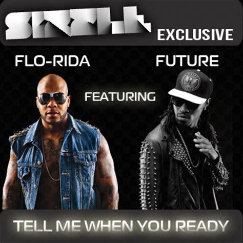 download lagu ready for it download lagu flo rida feat future tell me when you ready