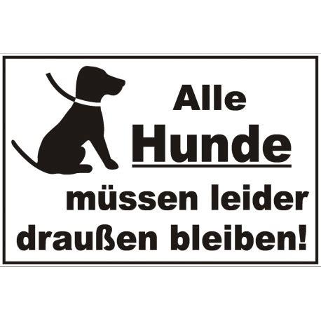 Aufkleber Keine Werbung Erlaubt by Schild Quot Hunde M 252 Ssen Draussen Bleiben Quot