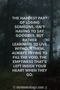 the hardest part of losing someone isn t having to say