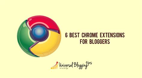 best extensions for chrome top 6 most essential chrome extensions for