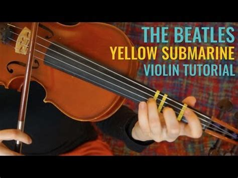 youtube tutorial violin yellow submarine the beatles easy beginner song