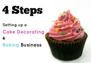 starting a cake decorating business from home 4 steps to setting up a cake decorating or baking business