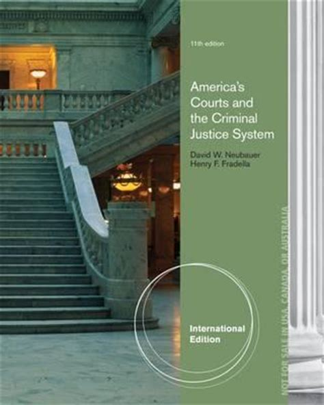 america s courts and the criminal justice system america s courts and the criminal justice system david w