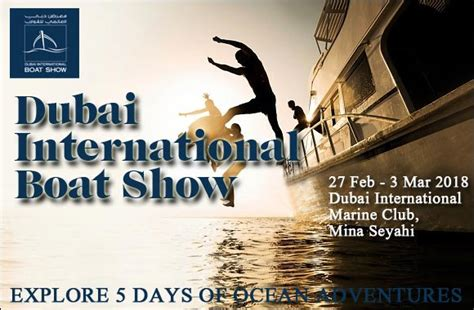 boat show events 2018 dubai international boat show 2018 latest events in