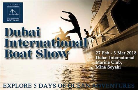 boat show 2018 dubai international boat show 2018 latest events in