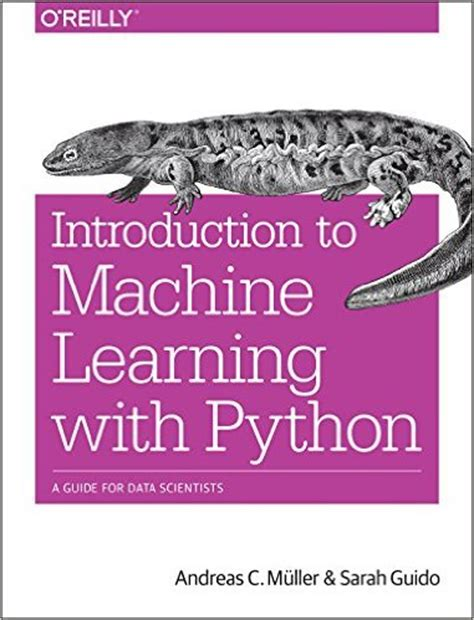 python machine learning a guide for beginners books introduction to machine learning with python pdf free