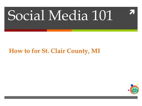 St Clair County Michigan Records Social Media 101 For St Clair County Mi