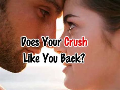 How To Find Like You Does Your Crush Like You Back Playbuzz