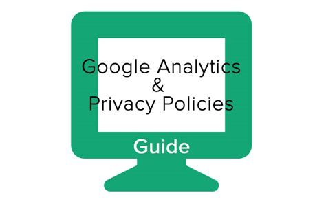 Privacy Policy For Google Analytics Template And Guide Analytics Privacy Policy Template
