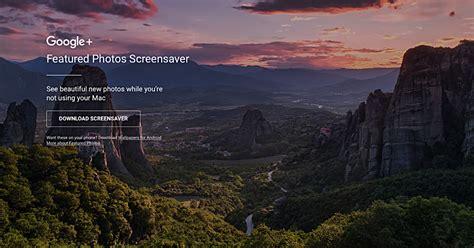 google images screensaver google releases featured photos screensaver for macos