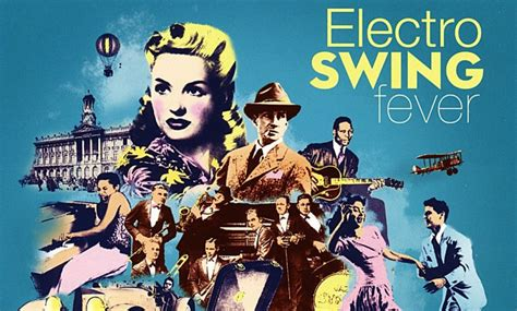 electro swing fever electro swing fever