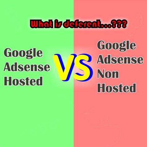 adsense non hosted perbedaan akun google adsense hosted dan non hosted