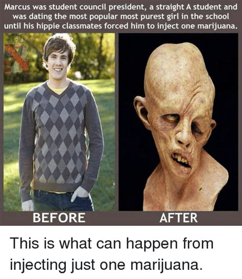 Injecting Marijuanas Meme - marcus was student council president a straight a student