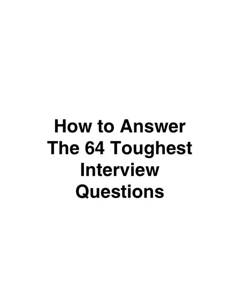 Toughest Mba Questions by How To Answer The 64 Toughest Questions