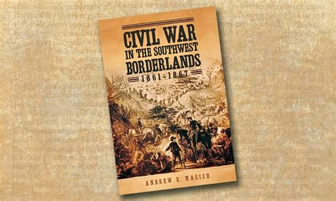 civil war in the southwest borderlands 1861â 1867 books the western war between the states true west magazine