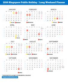Calendar 2018 Weekend Singapore Holidays 2016 6 Weekend In 2016
