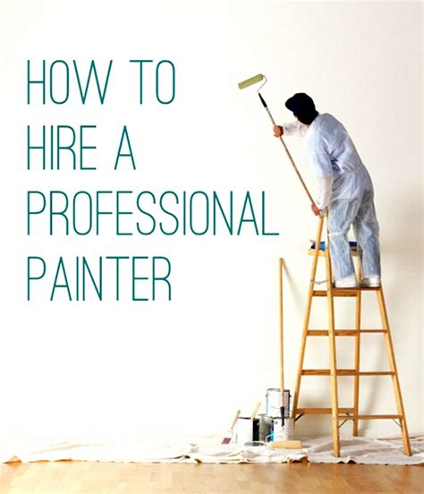 how to be a house painter how to save money when you hire a professional painter how to build a house