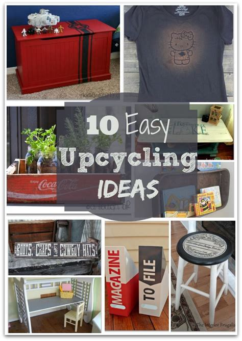 upcycling projects for 10 easy upcycling ideas
