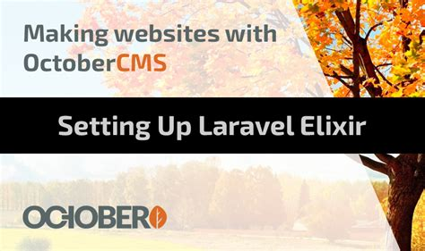 laravel gulp tutorial setting up laravel elixir watch learn