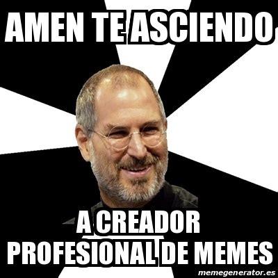 Creador Memes - meme steve jobs amen te asciendo a creador profesional