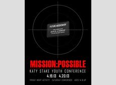 2013 Youth Conference: Mission Possible - Katy Stake Youth Lds Stake Conference Schedule 2017