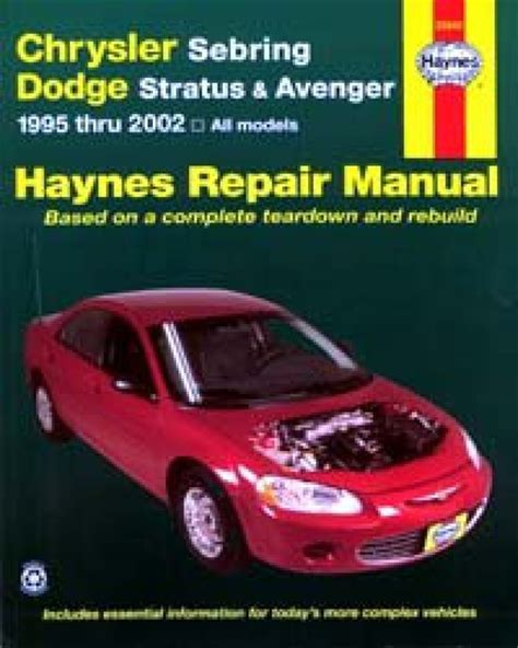 manual repair free 2005 dodge stratus user handbook haynes chrysler sebring and dodge stratus avenger 1995 2005 auto repair manual