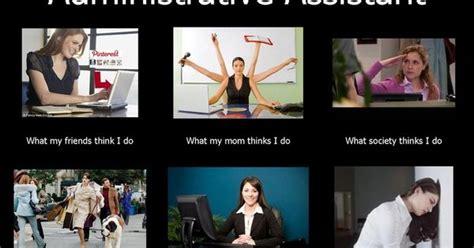 assistant memes administrative assistant jokes search admins