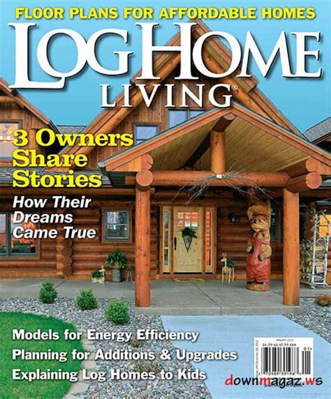 wa home design living magazine log home living magazine january 2013 187 download pdf magazines magazines commumity