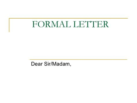 Official Letter Dear Sir Madam Formal Letter
