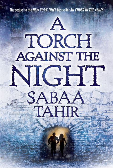 a torch against the night by sabaa tahir gets a new - 0008160376 A Torch Against The Night