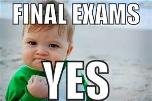 Final exams yes1
