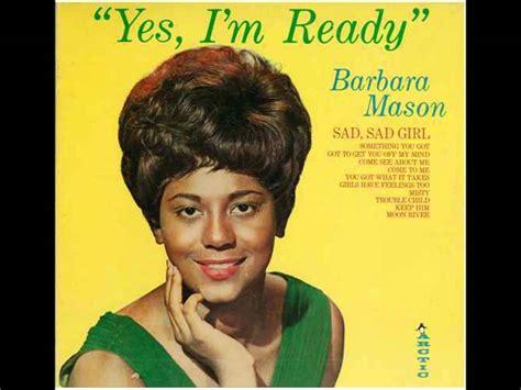 yes i m ready barbara mason yes i m ready youtube