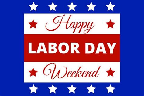 labor day colors weekend labor day colors top 10 things to do labor day